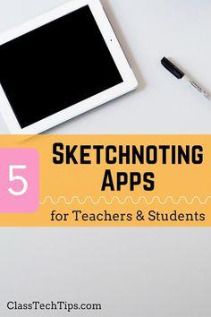 5 Sketchnoting Apps for Teachers & Students