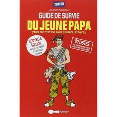 Cadeau naissance futur papa : le guide de survie du jeune papa Laurent Moreau, Daddy, Thing 1, Comic Books, Amazon Fr, Gift Ideas, Survival Guide Book, Being A Dad, Cartoons