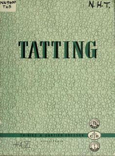 Author: Thiriez & Cartier-Bresson; Cartier-Bresson, Mme   Subject: Tatting   Publisher: [Paris : Imp. Aulard]