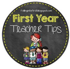 Falling Into First: First Year Teacher Tips - One of the best lists I've seen! Read the comments too!