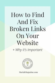 Having broken links on your website can frustrate your website visitors and negatively impacts your SEO. So how do you find AND fix the broken links on your website? I have the perfect solution for you! // Mariah Magazine | SEO Strategist Business Website, Business Tips, Online Business, Business Planning, Creative Business, Business Entrepreneur, How Do You Find, How To Start A Blog, How To Become
