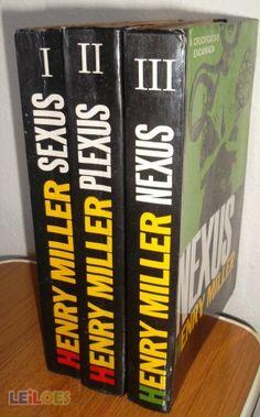 Sexus / Plexus / Nexus, de Henri Miller. Amazing. Free association. Words words words. Read in public for optimal satisfaction. Ha!