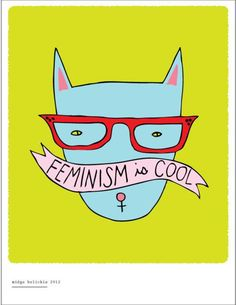 Feminism is cool.