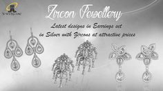 Latest Designs in #Earrings, #Rings, #Pendants for Women set in #Silver with Zircons at Attractive Prices..
