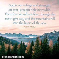 Psalm 46, Bible Scriptures, Poems, Prayers, Faith, God, Mountains, Heart, Travel