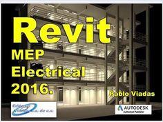 Revit 2016 Mep Electrical Curso Nivel Avanzado para Instalaciones Eléctr...