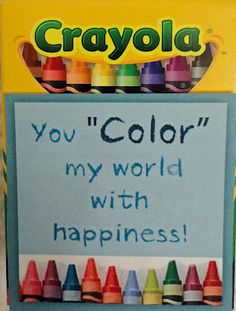 14 Days of Valentines for the Kids:  You Color My World With Happiness!!  love this instead of candy!!!!