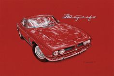 """1969 Iso Grifo - Owner Darren Frank   I did this sketch for the Drive Towards a Cure Tour for Parkinson's Research, a great event organized by my dear friend Deb Stearn Pollack.  Pen & ink and white acrylic markers on 15""""x 10"""" red archival stock. © Paul Chenard 2017"""