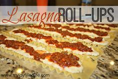 Lasagna Roll-Ups - My Joy-Filled Life.  make sure to double the cheese filling and also the spaghetti sauce in order to fill 24 noodles.