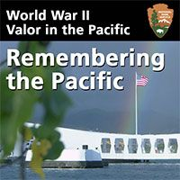 Spanning nearly all of the Pacific Ocean, World War II Valor in the Pacific National Monument preserves and interprets the stories and key events in the Pacific Theater leading up to the U.S. entering World War II, its impacts on the mainland, through to the Peace Treaty in Tokyo Bay, Japan ending the war.