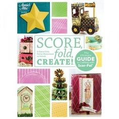 Score Fold Create Scor-Pal Project Book to hand make cards, gift boxes, and decorative ideas around the house!