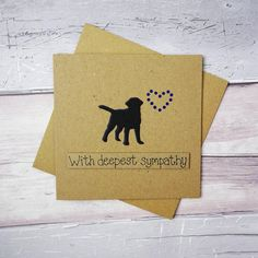 Dog sympathy card: thinking of you card, Handmade loss of a Labrador card, Dog condolences card, Dea Happy Birthday Name, Dog Birthday, Husky Corgi, Labrador Silhouette, Pet Sympathy Cards, Deepest Sympathy, Pun Card, Hand Logo, Dog Cards