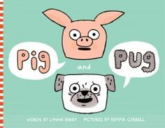 Tuesday, July 14, 2015. Two pocket-size pets meet and get into a tussle when Pug insists that Pig is a pudgy pug, and again when Pig calls Pug a muddy pig.