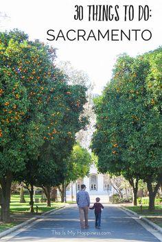 30 Things to Do in Sacramento, California
