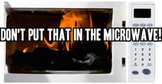 15 Things You Should NEVER Microwave! I Had NO Idea About #3!