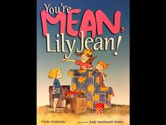 READ ALOUD | You're Mean, Lily Jean ~ Read by: Mr. Jones, the STEAM Teacher - YouTube