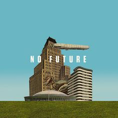 NO FUTURE by Mark.Weaver, via Flickr