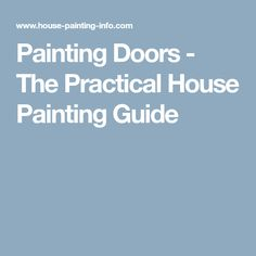 Painting Doors - The Practical House Painting Guide