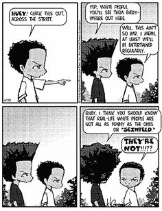 I am NOT a comic book person but I have been reading the old Boondocks strips lately. I love the show but the strips are way better!