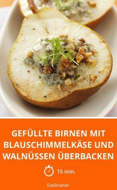 Gefüllte Birnen mit Blauschimmelkäse und Walnüssen überbacken - smarter - Zeit: 15 Min. | eatsmarter.de