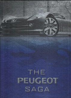 The peugeot saga (Marques Emblema) von Gaston Kapferer http://www.amazon.de/dp/2862749974/ref=cm_sw_r_pi_dp_ndDmvb0QZCXYQ