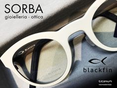 Blackfin - Sorba Gioielleria Ottica Visita il nostro sito http://www.sorba.it