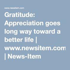 Gratitude: Appreciation goes long way toward a better life | www.newsitem.com | News-Item