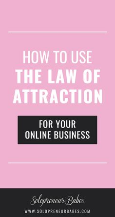 Want to try using the Law of Attraction for your online business? Get started with an easy 4 step plan here!
