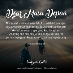 Dear masa depan.. . . . Follow @cintadakwahid Follow @cintadakwahid . . Quotes Rindu, Love Quotes, Motivational Quotes, Islamic Inspirational Quotes, Islamic Quotes, Jodoh Quotes, Cinta Quotes, Quotes Galau, Islamic Messages