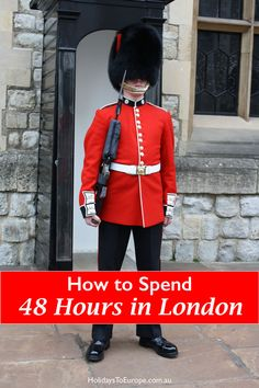 How to Spend 48 Hours in London, England || What to see and do to make the most of your visit to the English capital