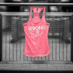 SHREDZ® Supplements - Hand Printed Strong Is Sexy Tank For Women (Pink)