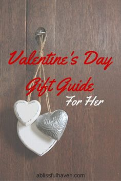 Valentine's Day Gift Guide For Her. Looking for the perfect gift for the girl in your life? Look no farther! All gifts are under $100!