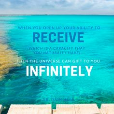 All it takes is an Open Heart of Love, then you are ready to Receive within you the Abundance of the Universe.  Endless Natural Waves of Conscious Energy. <3 -Mary Long-