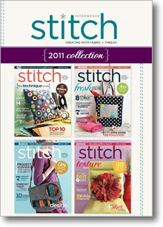 4 ISSUES OF STITCH 2011 ON CD FOR 19.99 INTERWEAVE PRESS