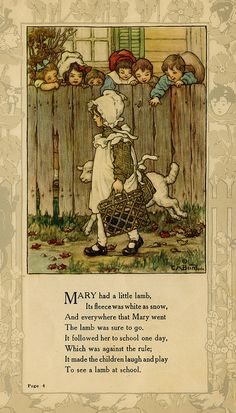 """Mary had a little lamb."" illustration by Clara M. Burd for her book 'Mother Goose and Her Goslings', c. Courtesy The Texas Collection, Baylor University. Mary bore a little lamb! Vintage Children's Books, Vintage Postcards, Vintage Art, Old Nursery Rhymes, Pomes, Photo D Art, Vintage Nursery, Children's Book Illustration, Childrens Books"