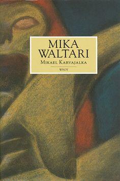 Aloitin Mika Waltarin tuotantoon tutustumisen Mikael Karvajalalla, jälleen lapsuudenystäväni suosituksesta. Aivan loistava, uskallan väittää, että jopa Sinuhe Egyptiläistä parempi. Books To Read, My Books, Free Ebooks, Audio Books, Kindle, Novels, Pdf, Reading, Shelf