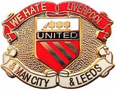 We Hate Liverpool Man City Leeds Metal Badge RW