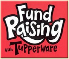 Fundraiser Help: Tupperware Fundraiser Tips And Strategies