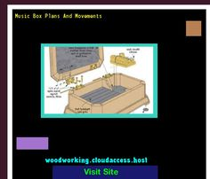 Music Box Plans And Movements 222740 - Woodworking Plans and Projects!