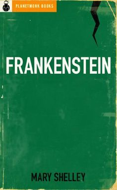 Frankenstein [Original 1818 Text] by Mary Shelley, http://www.amazon.com/dp/B0090P0O70/ref=cm_sw_r_pi_dp_KUAPqb0DRDZX0