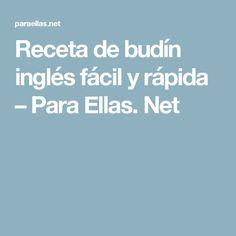 Receta de budín inglés fácil y rápida – Para Ellas. Net