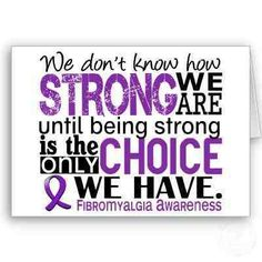 Strong is the only choice we have. chronic pain.