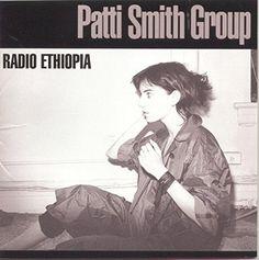 Radio Ethiopia - Patti Smith
