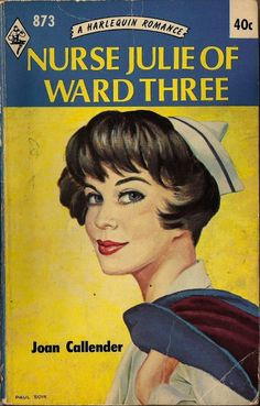 """I'm on the 5th floor, thank you.  """"A Harlequin Romance, first published in 1964, from the days when the principal social end of nursing, seemingly, was to catch a physician."""""""