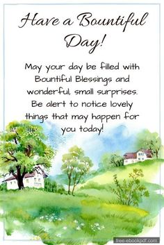 Beautiful Good Morning Quotes with Images That Will Enrich Your Day - Page 5 of 10 Have a bountiful day! May your day be filled with bountiful blessings and wonderful small surprises. be alert to notice lovely things that may happen for you today! Good Morning Prayer, Good Morning My Love, Good Morning Flowers, Morning Blessings, Good Morning Friends, Morning Prayers, Good Morning Wishes, Good Morning Images, Morning Pictures