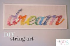 String art letter, name or word for Beck's room?  homeandhearth:    DIY String Art Tutorial    Truebluemeandyou: Really good tutorial from Honey & Fitz using embroidery floss. For other string art projects (heart, state, words) go to: truebluemeandyou.tumblr.com/tagged/string-art