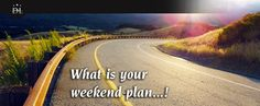 What is your weekend plan?