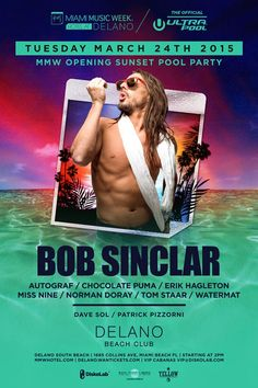 Anew Productions: Bob Sinclar MMW Opening Sunset Pool Party MAR. 24