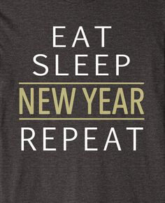 Eat Sleep New Year Repeat Silvester Shirt - Silvesterparty Tshirt mit coolem Spruch - Witze Eat Sleep, Repeat, Shirts, New Years Eve Party, Cool Sayings, Jokes, Funny, Shirt, Dress Shirts