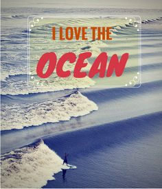 i LOVE THE OCEAN! To see more  adventure and ocean quotes, click on this pic!